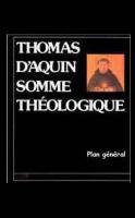 Photo  Somme Théologique   Plan général