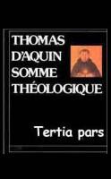 Photo Somme Théologique   Tertia pars